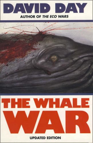 The Whale War By David Day