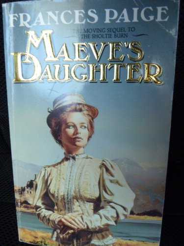 Maeve's Daughter By Frances Paige