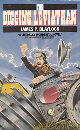 The Digging Leviathan By James P. Blaylock