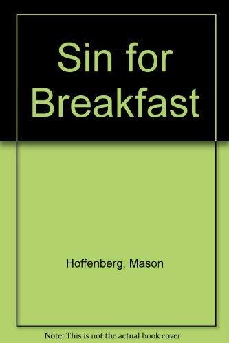 Sin for Breakfast By Mason Hoffenberg