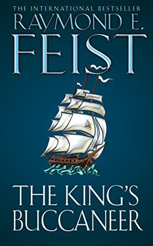 The King's Buccaneer By Raymond E. Feist
