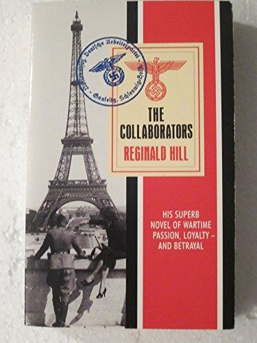 The Collaborators By Reginald Hill