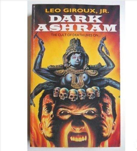 Dark Ashram By Leo Giroux