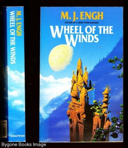 Wheel of the Winds By M.J. Engh
