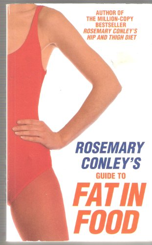 Rosemary Conley's Guide to Fat in Food By Rosemary Conley