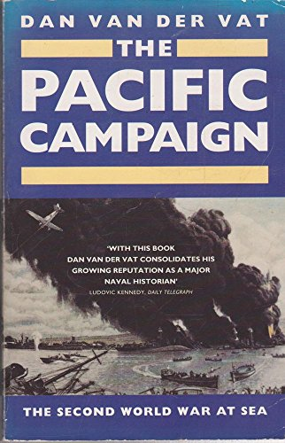 The Pacific Campaign By Dan Van der Vat