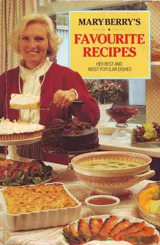 Mary Berry's Favourite Recipes by Mary Berry