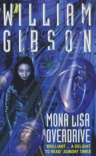 Mona Lisa Overdrive By William Gibson