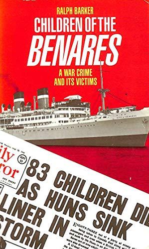"Children of the ""Benares"" By Ralph Barker"
