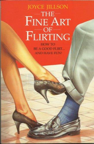 The Fine Art of Flirting By Joyce Jillson