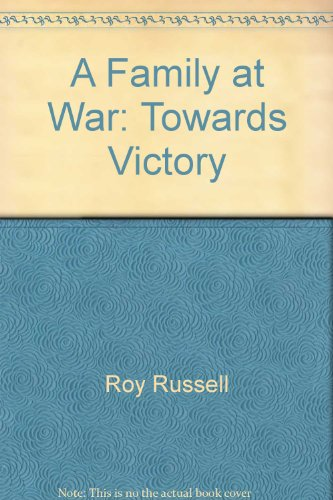 A Family at War By Russell Roy