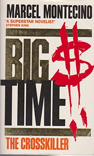 Big Time By Marcel Montecino