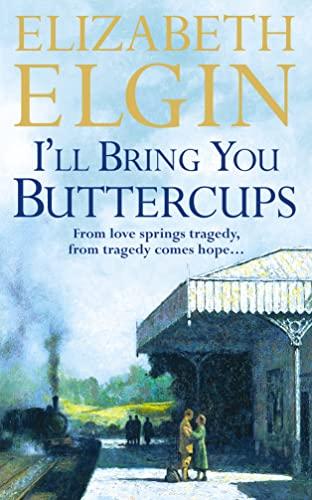 I'll Bring You Buttercups By Elizabeth Elgin