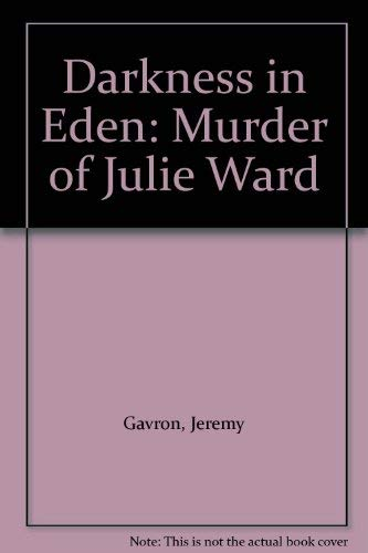 Darkness in Eden By Jeremy Gavron