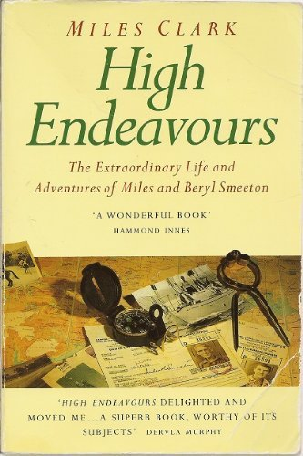 High Endeavours By Miles Clark