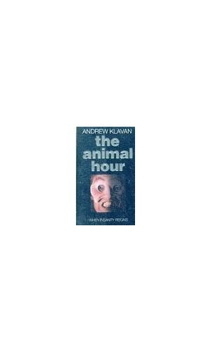 The Animal Hour By Andrew Klavan