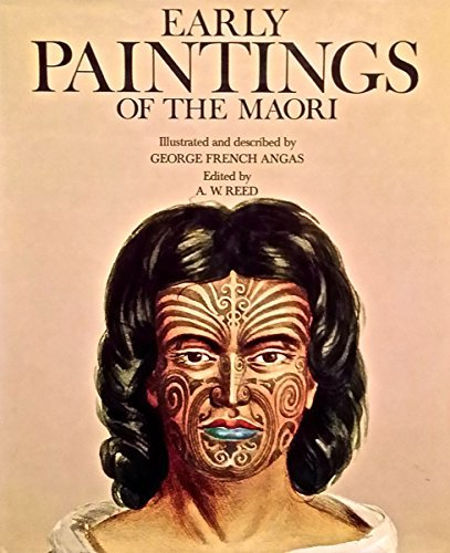 Early paintings of the Maori By George French Angas