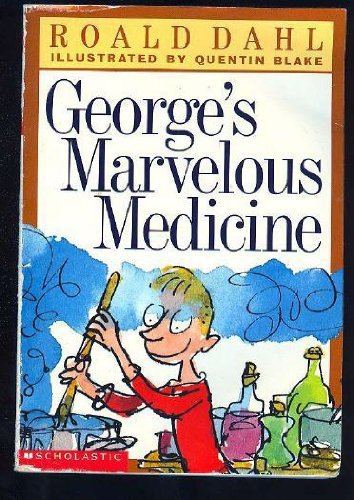 George's Marvelous Medicine Edition: first By Roald Dahl