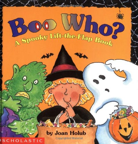 Boo Who? a Spooky Lift-The-Flap Book By Joan Holub
