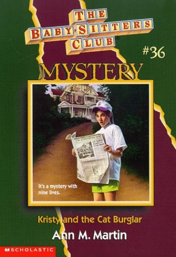 Kristy and the Cat Burglar (Baby-Sitters Mystery, 36) By Ann M. Martin