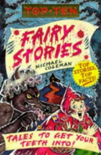 Top Ten Fairy Stories By Michael Coleman