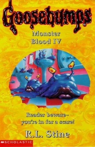 Monster Blood IV by R. L. Stine