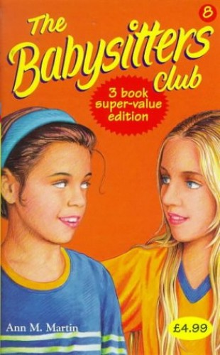 "Babysitters Club Collection: No. 8: ""Jessi Ramsey, Pet-sitter"", ""Dawn on the Coast"", ""Kristy and the Mother's Day Surprise"" by Ann M. Martin"