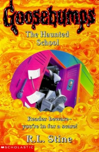 The Haunted School By R. L. Stine