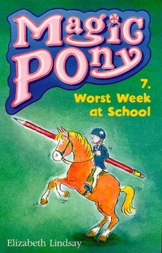 Worst Week at School by Elizabeth Lindsay