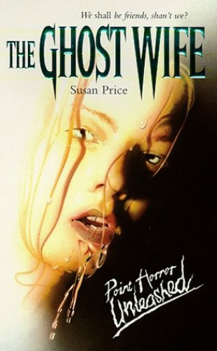 The Ghost Wife By Susan Price