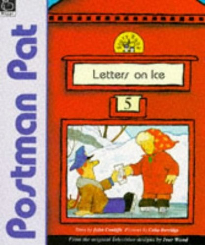 Letters on Ice (Postman Pat Story Books) by John Cunliffe