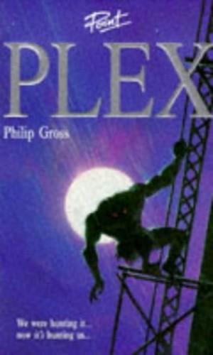 Plex By Philip Gross