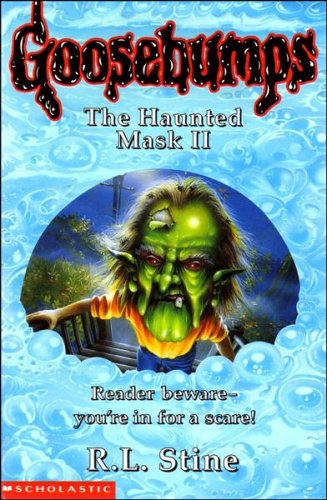 The Haunted Mask II By R. L. Stine
