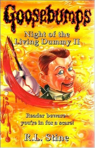 Night Of The Living Dummy II (Goosebumps) By R. L. Stine