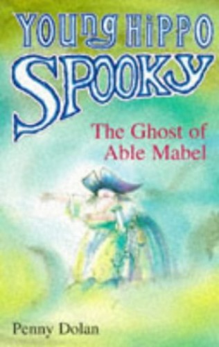 The Ghost of Able Mabel By Penny Dolan
