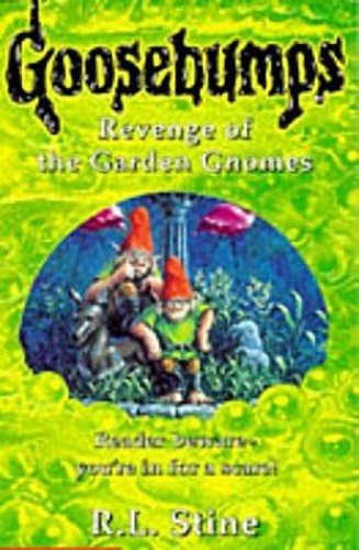 Revenge of the Garden Gnomes by R. L. Stine