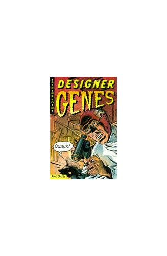 Designer Genes By Phil Gates