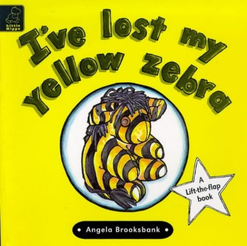 I've Lost My Yellow Zebra By Angela Brooksbank