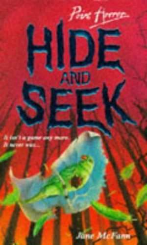 Hide and Seek (Point Horror) By Jane McFann