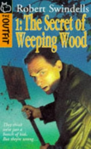 The Secret of Weeping Wood By Robert Swindells