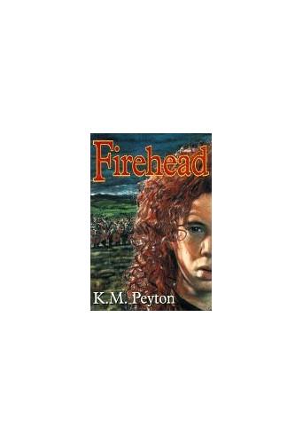 Firehead By K. M. Peyton