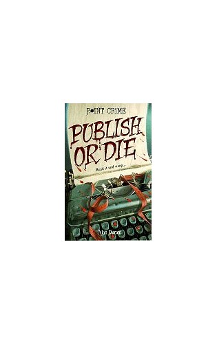 Publish or Die By Alan Durant