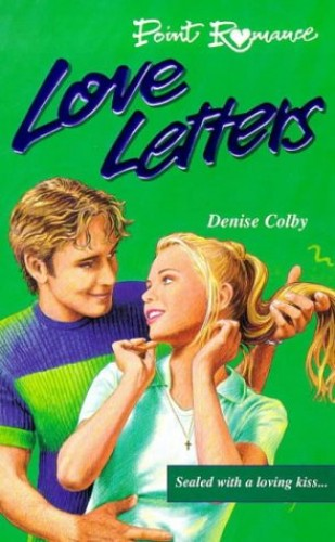 Love Letters By Denise Colby