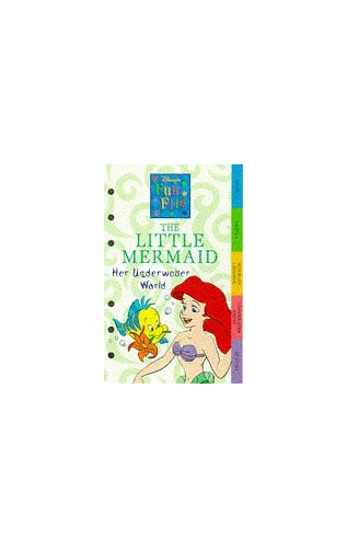 The Underwater World of the Little Mermaid By Sue Barraclough