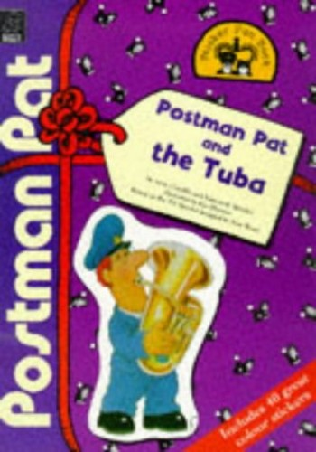 Postman Pat and the Tuba By John Cunliffe