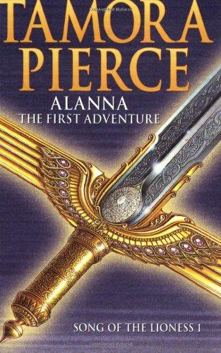 Alanna, the First Adventure By Tamora Pierce
