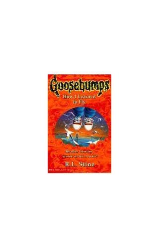 How I Learned to Fly By R. L. Stine