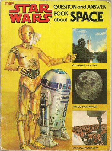 The Star Wars Question and Answer Book About Space By Dinah L Moche