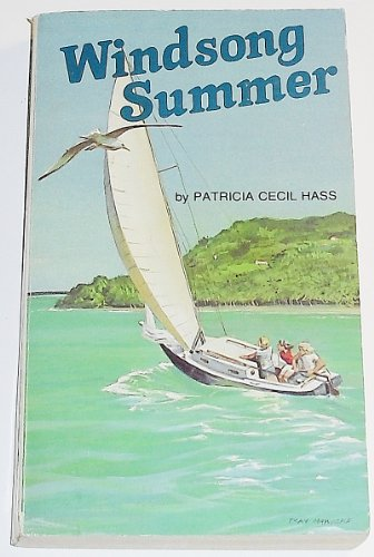 Windsong Summer By Patricia C. Hass