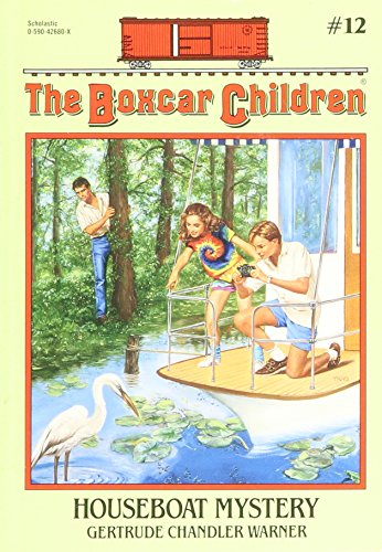 The Boxcar Children (Houseboat Mystery, #12) By Gertrude Chandler Warner